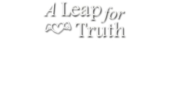 A Leap for Truth